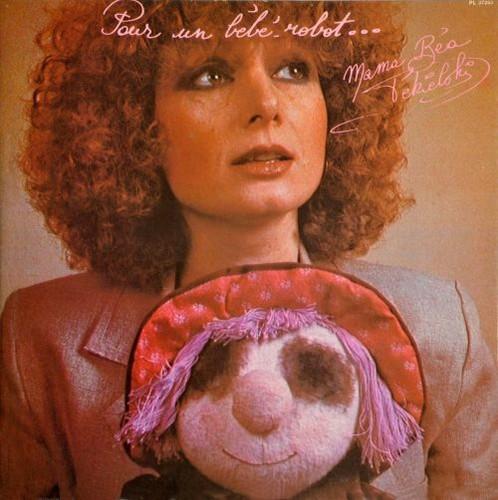 """""""Mama Béa"""" Tékielski - Pour Un Bébé-Robot ... (1978) Vinyl Rip"""