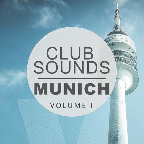 Various Artists - Club Sounds Munich Vol. 1 (2018)