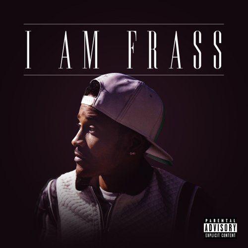 Frass - I Am Frass (2018)