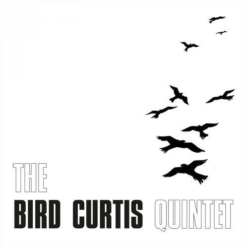 Bird Curtis Quintet - Bird Curtis Quintet (2018)