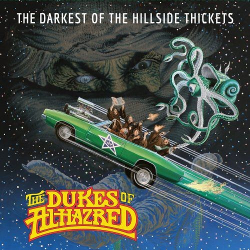 The Darkest of the Hillside Thickets - The Dukes of Alhazred (2017)