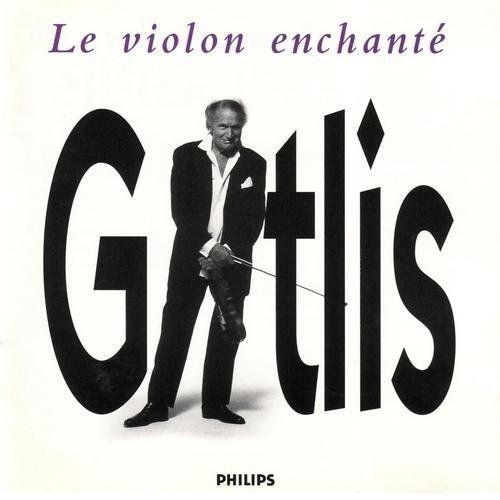 Ivry Gitlis - Le Violon Enchanté (1996)