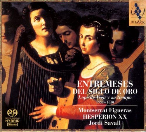 Jordi Savall, Hesperion XX, Montserrat Figueras - Entremeses del Siglo de Oro (2003)