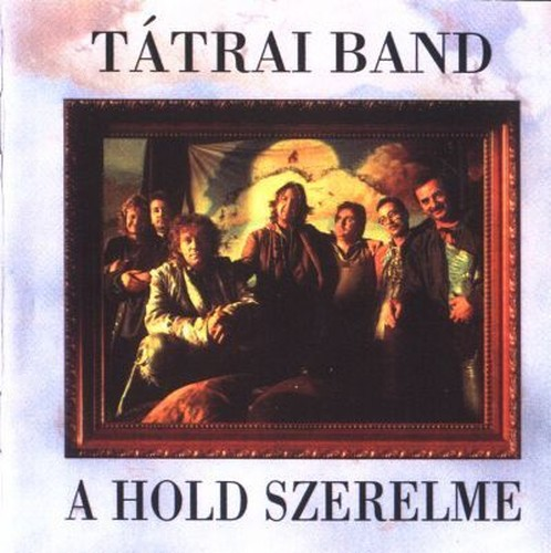 Tatrai Band - A Hold Szerelme (1995)