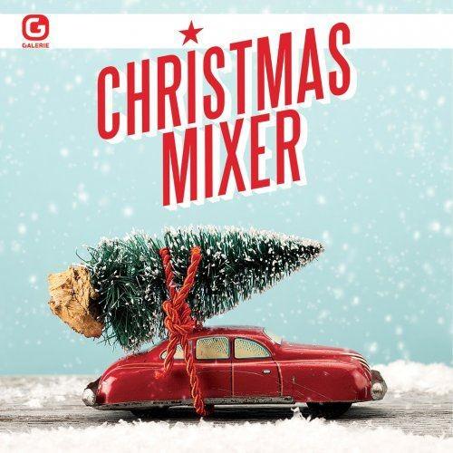 VA - Christmas Mixer (2018) Full Album