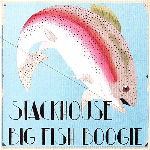 Stackhouse - Big Fish Boogie (2013)