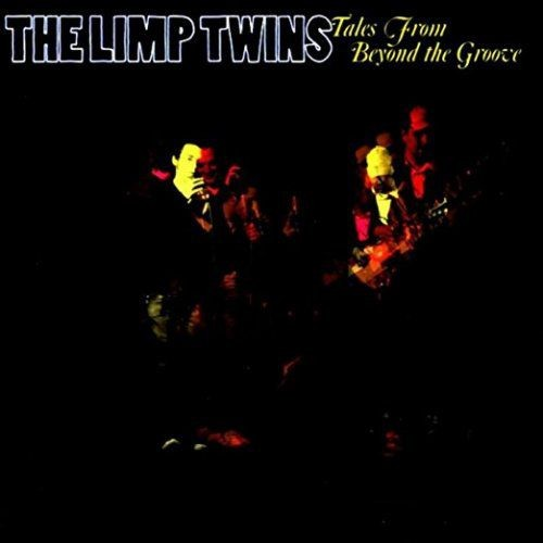 The Limp Twins - Tales From Beyond The Groove (2003) FLAC