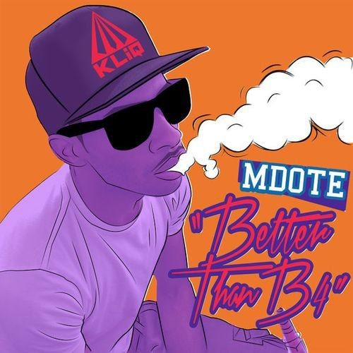 Mdote - Better Than B4 (2018)
