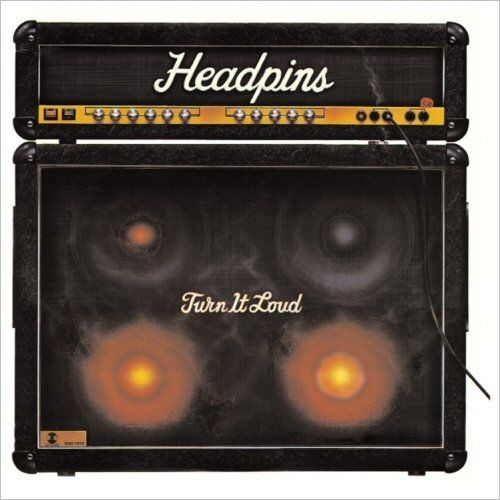 The Headpins - Turn It Loud (1982)