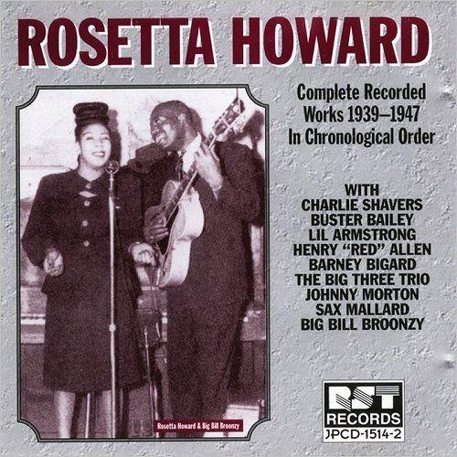 Rosetta Howard - Complete Recorded Works 1929-1947 In Chronological Order (1994)