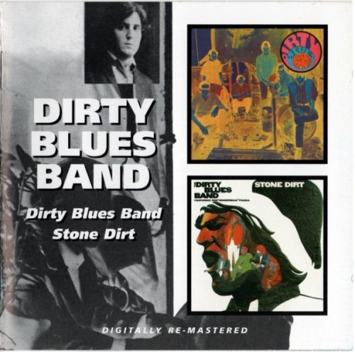 Dirty Blues Band - Dirty Blues Band/Stone Dirt (1967-68) (Remastered, 2007) Lossless