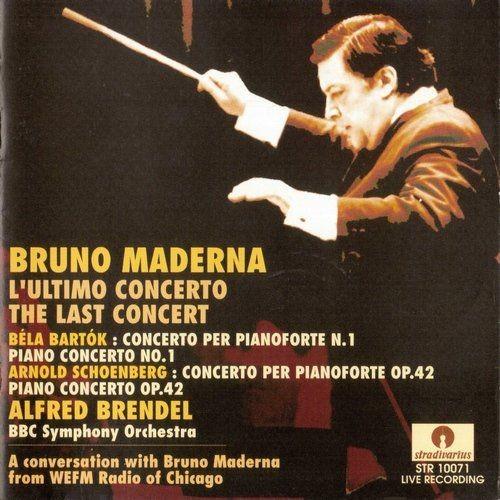 Bruno Maderna - The Last Concert: Bartok, Schoenberg (1990)