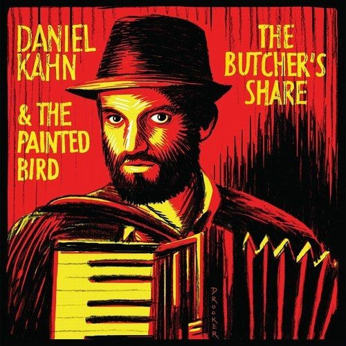 Daniel Kahn & The Painted Bird - The Butcher's Share (2017)