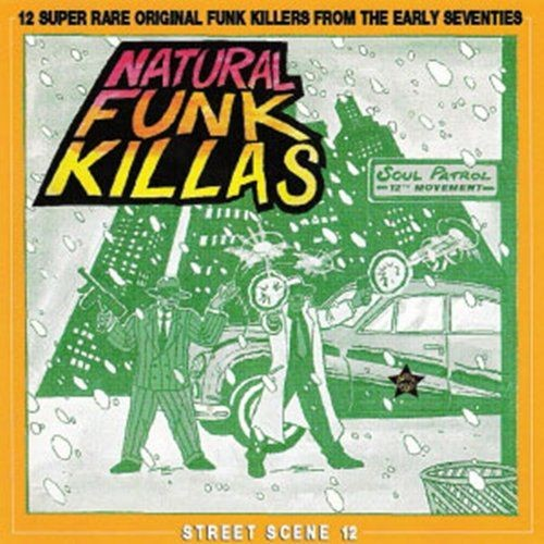VA - Natural Funk Killas (1999)