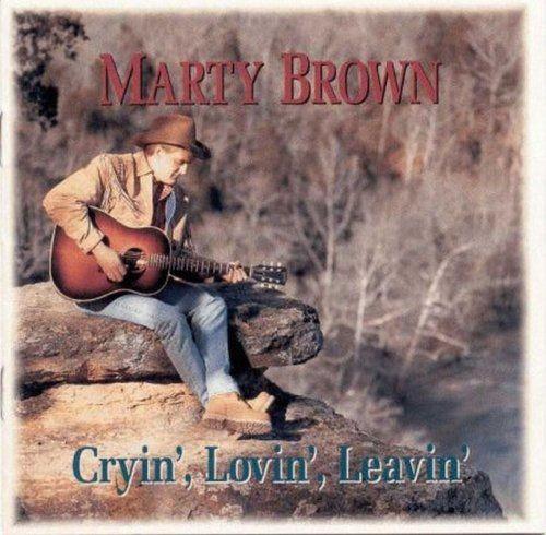 Marty Brown - Cryin', Lovin', Leavin' (1994)