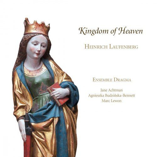 Ensemble Dragma - Laufenberg: Kingdom of Heaven (2014) [Hi-Res]