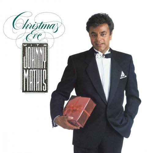 Johnny Mathis - Christmas Eve With Johnny Mathis (1986) [Hi-Res]