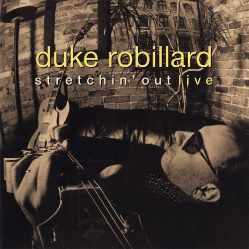 Duke Robillard - Stretchin' Out Live (1998) CDRip