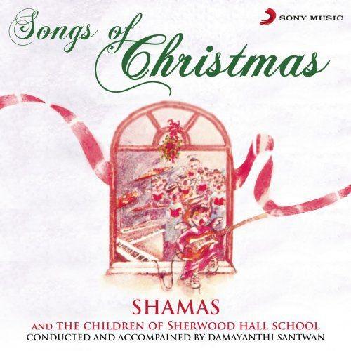 Shamas & The Children of Sherwood Hall School - Songs of Christmas (1989/2017) [Hi-Res]