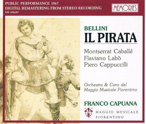 Montserrat Caballe, Flaviano Labo, Franco Capuana - Bellini: Il Pirata (1991)