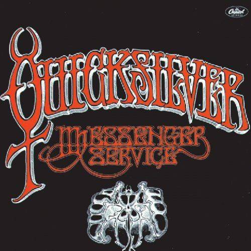 Quicksilver Messenger Service - Quicksilver Messenger Service (1968/2014) [Hi-Res]