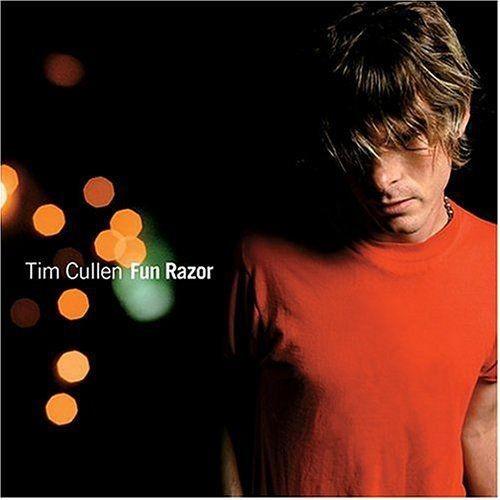 Tim Cullen - Fun Razor (2004)