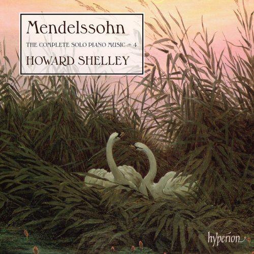 Howard Shelley - Mendelssohn: The Complete Solo Piano Music, Vol. 4 (2016) [HDtracks] Full Album