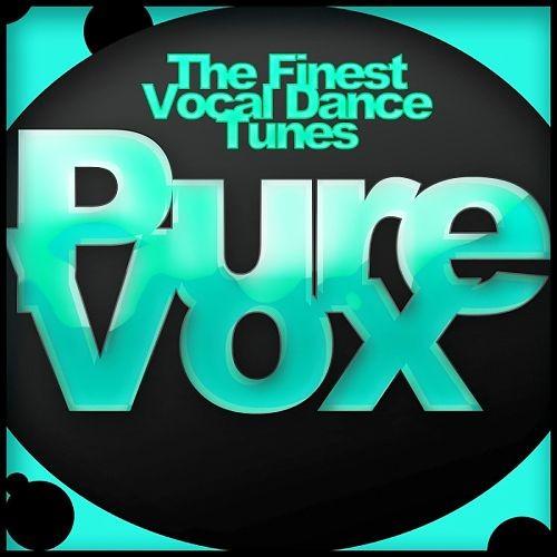 Various Artists - Pure Vox The Finest Vocal Dance Tunes (2018) Full Album