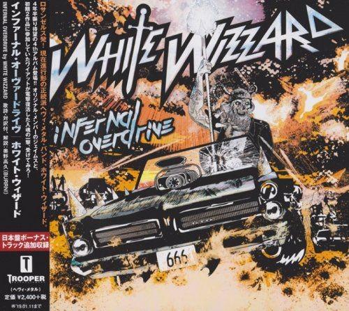 White Wizzard - Infernal Overdrive [Japanese Edition] (2018) Full Album