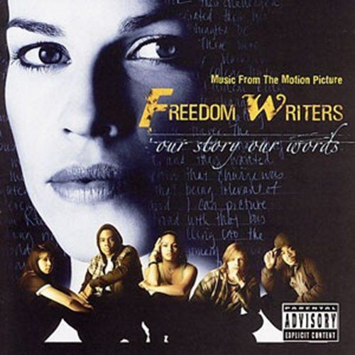 VA - Freedom Writers - Music From The Motion Picture (2007) Full Album