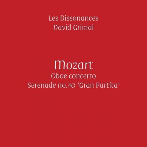 Les Dissonances, David Grimal - Mozart: Oboe Concerto & 'Gran Partita' (2016) [HDTracks]