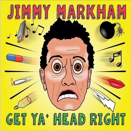 Jimmy Markham - Get Ya Head Right (2018)