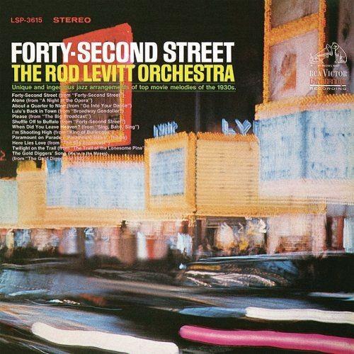 The Rod Levitt Orchestra - Forty-Second Street (1966/2016) [HDTracks] Full Album