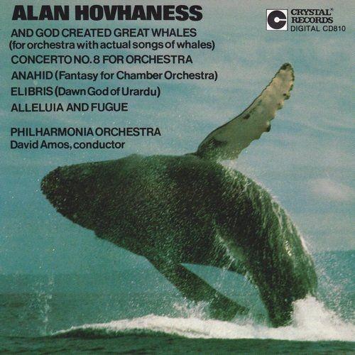 Philharmonia Orchestra of London, David Amos - Alan Hovhaness: And God Created Great Whales (1989)