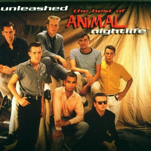 Animal Nightlife - Unleashed: The Best Of Animal Nightlife (2000) Full Album