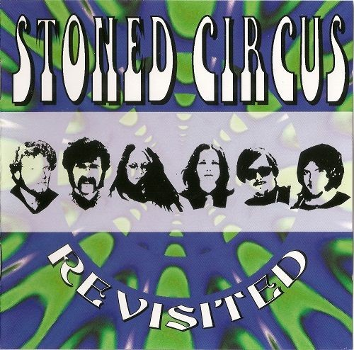 Stoned Circus - Revisited (Reissue) (1970/2004)