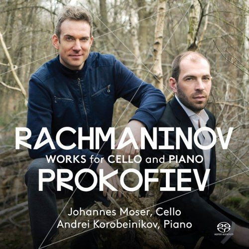 Johannes Moser, Andrei Korobeinikov - Rachmaninov, Prokofiev: Works for Cello and Piano (2016) [HDTr...