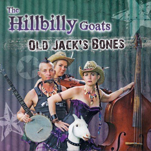 Hillbilly Goats - Old Jack's Bones (2018)