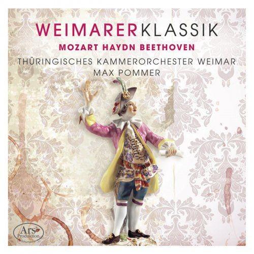 Thuringian Chamber Orchestra, Weimar & Max Pommer - Weimarer Klassik, Vol. 1 (2018)