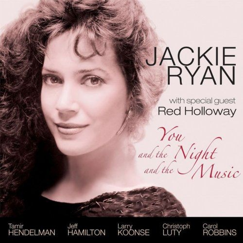 Jackie Ryan - You and the Night and the Music (2007)