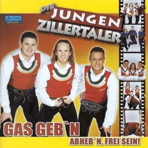 Die Jungen Zillertaler - Gas Geb'N (2002)