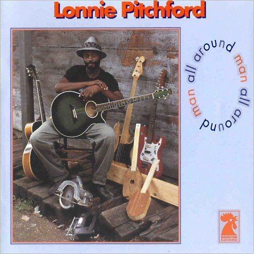 Lonnie Pitchford - All Around Man (1994) CDRip
