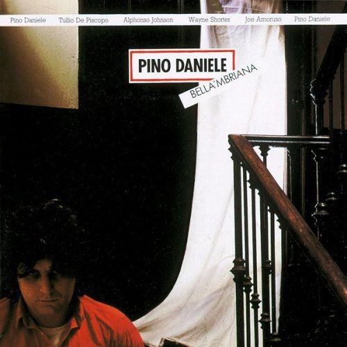 Pino Daniele - Bella 'Mbriana (1982)