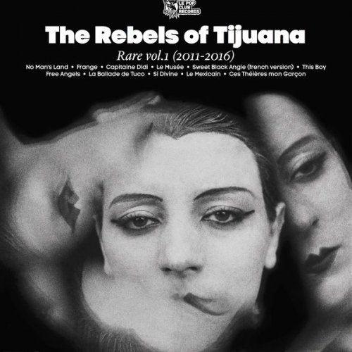 The Rebels of Tijuana - Rare Vol. 1 (2018) Full Album