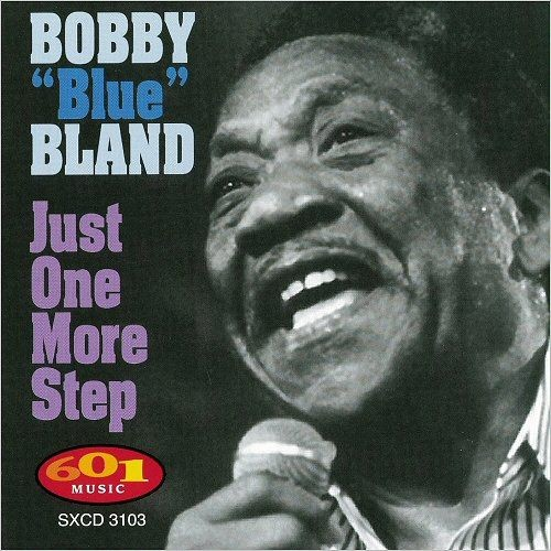 Bobby 'Blue' Bland - Just One More Step (1997)