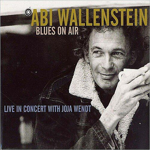 Abi Wallenstein - Blues On Air: Live In Concert With Joja Wendt (1997)