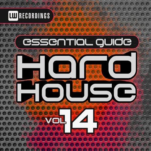 Various Artists - Essential Guide Hard House Vol. 14 (2018) Full Album
