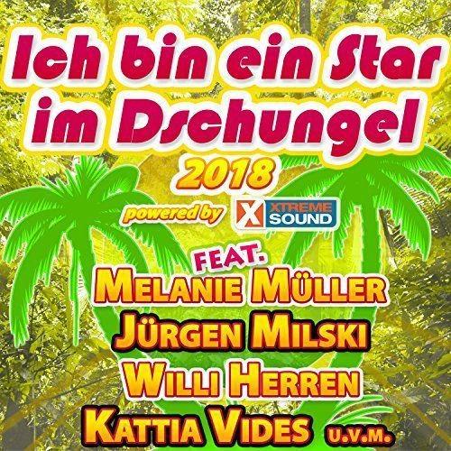 VA - Ich Bin Ein Star Im Dschungel 2018 Powered By Xtreme Sound (2018) Full Album