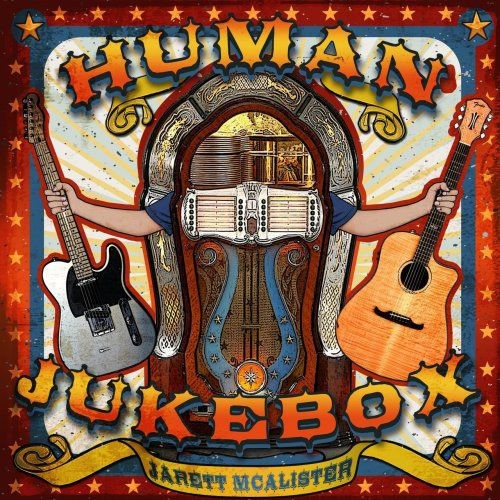 Jarett McAlister - Human Jukebox (2018)