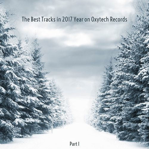 Various Artists - The Best Tracks in 2017 Year Part I (2018) Full Album